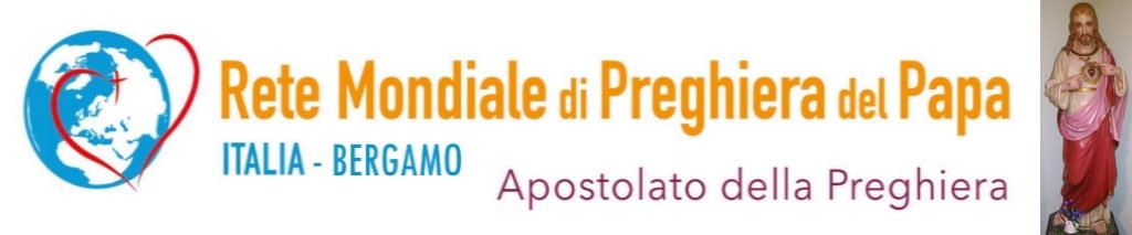 Apostolato della Preghiera – Rete mondiale di preghiera del Papa – Bergamo